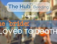 9 August: the bride, loved to death